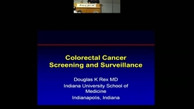 Thumbnail for entry Screening and Surveillance for Colorectal Cancer