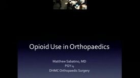 Thumbnail for entry Opioid Use in Orthopaedics