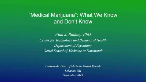 Thumbnail for entry Medical Marijuana: What We Know and Don't Know