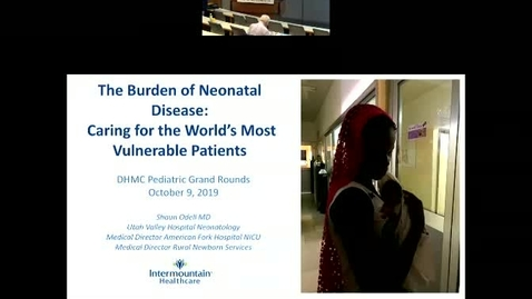 Thumbnail for entry The Burden of Neonatal Disease: Caring for the World's Most Vulnerable Patients
