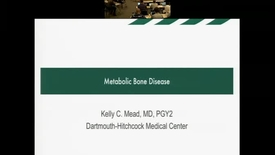 Thumbnail for entry Metabolism of Bone & Metabolic Bone Disease