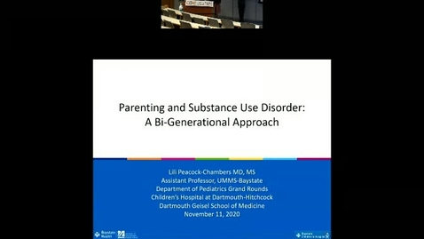 Thumbnail for entry Parenting and Substance Use Disorders: A Bi-generational Approach