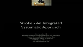Thumbnail for entry Stroke - An Integrated Systems Approach