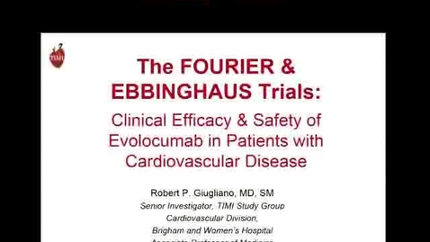 Thumbnail for entry The FOURIER and EBBINGHAUS Trials