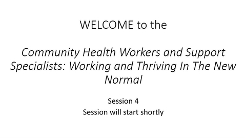 Thumbnail for entry Project ECHO: Community Health Workers and Support Specialists, Working and Thriving In The New Normal