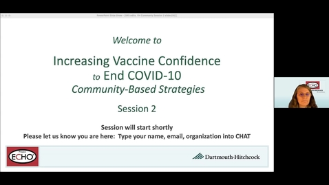 Thumbnail for entry Project ECHO: Increasing Vaccine  Confidence-Session 2