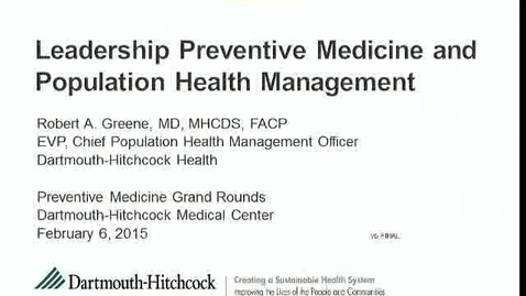 Thumbnail for entry Leadership Preventive Medicine and Population Health Management