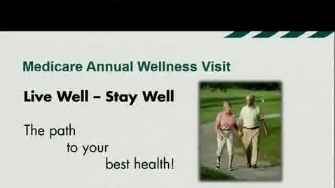 Thumbnail for entry Medicare Annual Wellness Visit