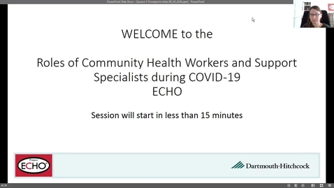 Thumbnail for entry Project ECHO: Roles of CHWs during COVID - Session 5