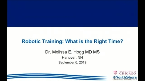 Thumbnail for entry Robotic Training: What time is the Right Time?