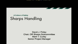 Thumbnail for entry OR Sharps Safety – Safety Slides Presentation by Dr. Finley