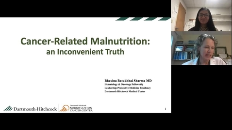 Thumbnail for entry Cancer-Related Malnutrition: An Inconvenient Truth