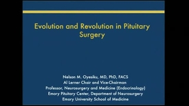 Thumbnail for entry Evolution and Revolution in Pituitary Surgery and Medicine
