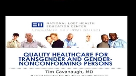 Thumbnail for entry Quality Healthcare for Transgender and Gender-Nonconforming Persons