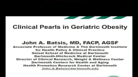 Thumbnail for entry Clinical Pearls in Geriatric Obesity