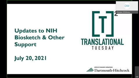 Thumbnail for entry Translational Tuesday - Updates to NIH Biosketch Requirements