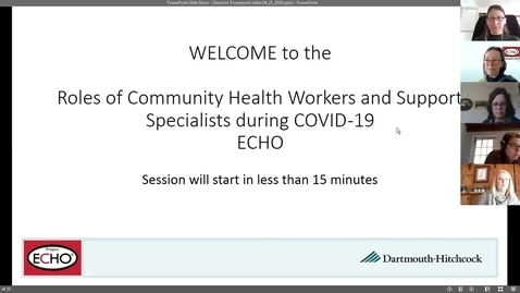 Thumbnail for entry Project ECHO: Roles of CHWs during COVID  - Session 1