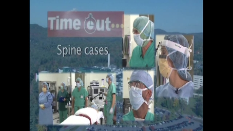 Thumbnail for entry Time Out in the Operating Room - Spine Cases