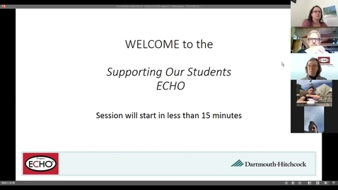 Thumbnail for entry Project ECHO: Supporting Our Students - Session 7