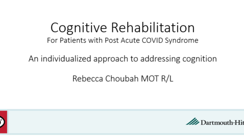 Thumbnail for entry Project ECHO: Post Acute COVID Syndrome Session 5