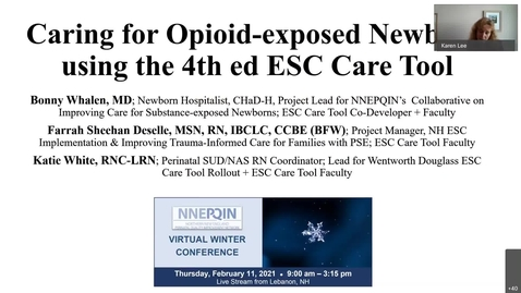 Thumbnail for entry SUD In Pregnancy Caring for Opioid-exposed Newborns using the 3rd ed ESC Care Tool and standardized training ca-20210211 1746-1