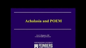 Thumbnail for entry Achalasia and POEM