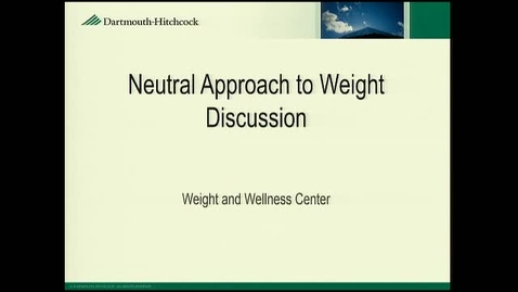 Thumbnail for entry Neutral Approach to Weight Discussion