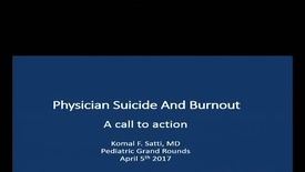 Thumbnail for entry Physician Suicide and Burnout
