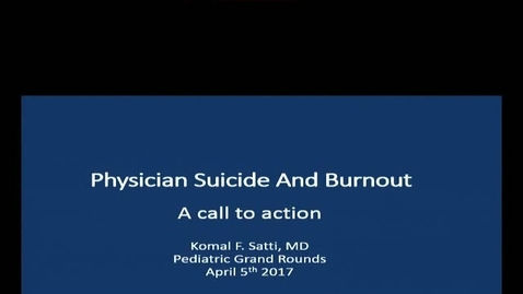 Physician Suicide and Burnout