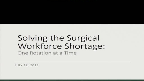 Solving the Surgical Workforce Shortage: One Rotation at a Time