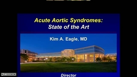 Thumbnail for entry Acute Aortic Syndromes:  State of the Art