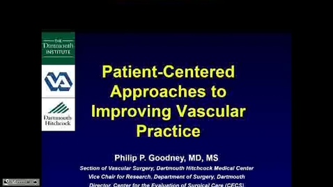 Thumbnail for entry Patient-Centered Approaches to Improving Vascular Practice