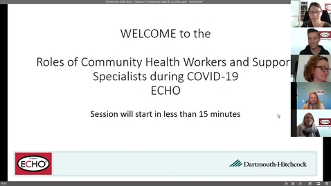 Thumbnail for entry Project ECHO: Roles of CHWs during COVID  - Session 4