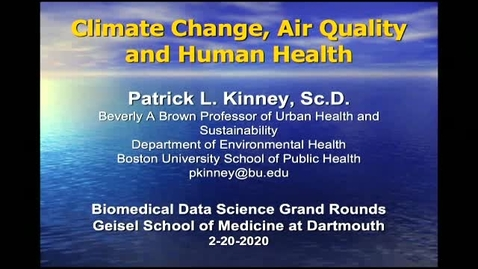 Thumbnail for entry Climate Change, Air Pollution, and Health