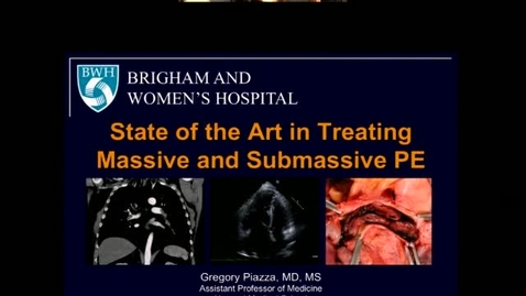 Thumbnail for entry State of the Art in Treating Massive and Submassive PE