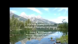 Thumbnail for entry HIV and Transplantation: An Ever-Changing Landscape