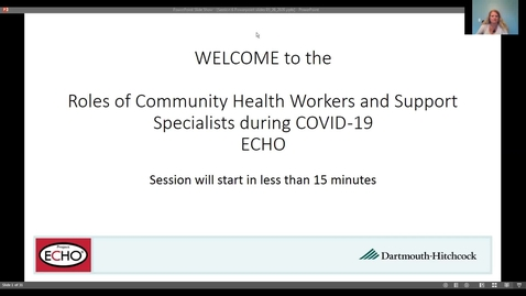 Thumbnail for entry Project ECHO: Roles of CHWs during COVID  - Session 6