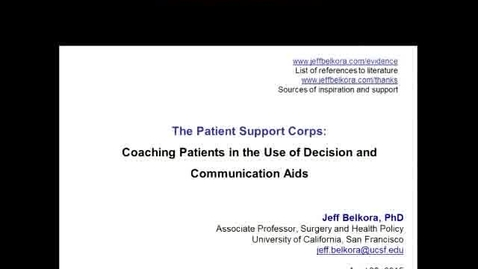 Thumbnail for entry The Patient Corps: Coaching Patients in the use of Decision and Communication Aids