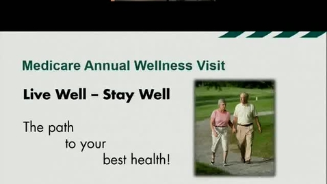 Thumbnail for entry Medicare Annual Wellness Visit: Helping You Feel Your Best