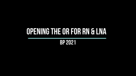 Thumbnail for entry Birthing Pavilion OR Opening for RNs and LNAs