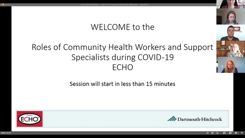Thumbnail for entry Project ECHO: Roles of CHWs during COVID  - Session 2