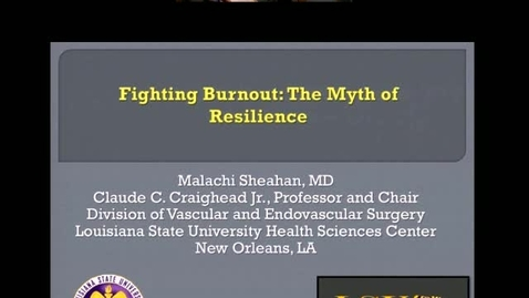 Thumbnail for entry Physician Burnout – The Myth of Resilience