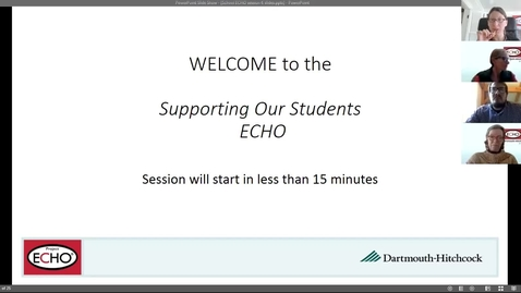 Thumbnail for entry Project ECHO: Supporting Our Students - Session 6