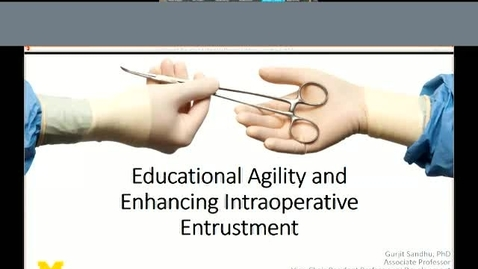 Thumbnail for entry Educational Agility and Enhancing Intraoperative Entrustment