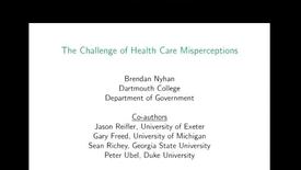 Thumbnail for entry The Challenge of Health Care Misperceptions