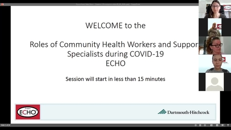 Thumbnail for entry Project ECHO: Roles of CHWs during COVID  - Session 3
