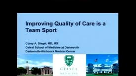 Thumbnail for entry Improving Quality of Care is a Team Sport