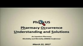 Thumbnail for entry Pharmacy Occurance Understanding and Solutions