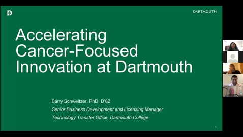 Thumbnail for entry Accelerating Cancer-Focused Innovation at Dartmouth