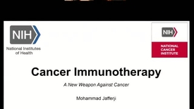 Thumbnail for entry Cancer Immunotherapy